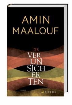 Maalouf, A: Die Verunsicherten